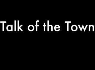 Still Talk of the Town